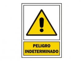 SEÑAL PELIGRO INDETERMINADO PVC
